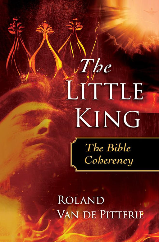 The Little King : The Bible Coherency