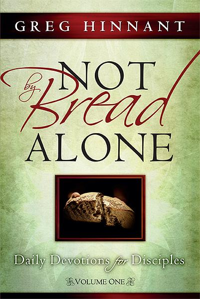 Not By Bread Alone : Daily Devotions for Disciples
