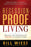 Recession-Proof Living : Practical Life Principles for Thriving in Uncertain Times