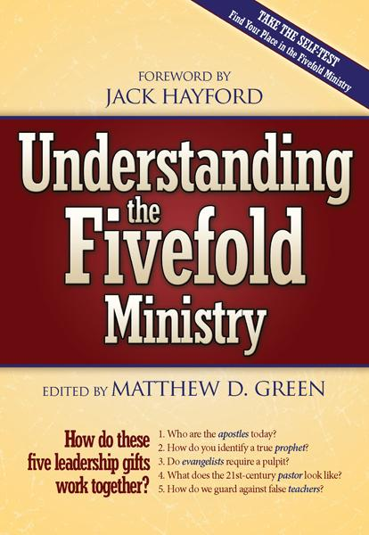 Understanding The Fivefold Ministry : How do these five leadership gifts work together