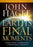 Earth's Final Moments : Powerful Insight and Understanding of the Prophetic Signs that Surround Us