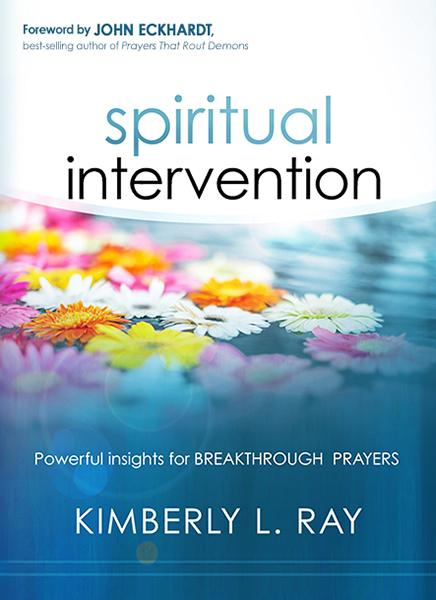 Spiritual Intervention : Powerful Insights for Breakthrough Prayers