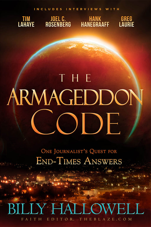The Armageddon Code : One Journalist's Quest for End-Times Answers