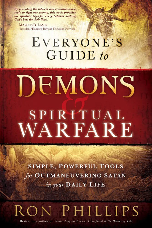 Everyones Guide To Demons Spiritual Warfare Simple Powerful Tools For Outmaneuvering Satan In