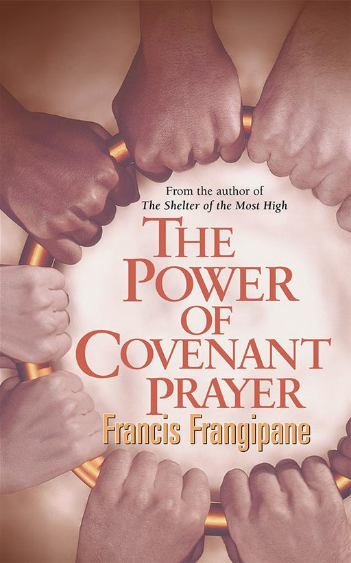 The Power Of Covenant Prayer