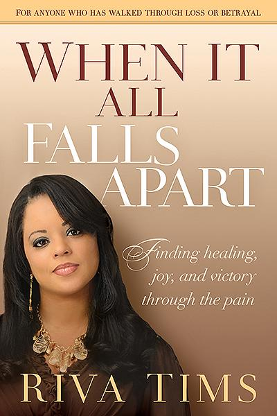 When It All Falls Apart : Find Healing, Joy and Victory through the Pain