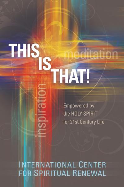 This Is That! : Empowered by the Holy Spirit for the 21st Century Life
