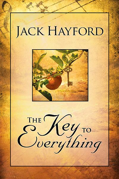 Key To Everything : Unlocking the door to living in the spirit of God's releasing grace