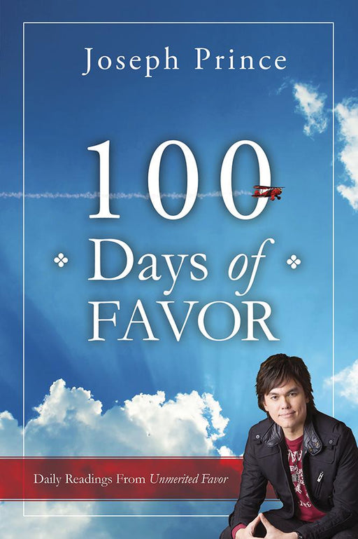 100 Days of Favor : Daily Readings From Unmerited Favor