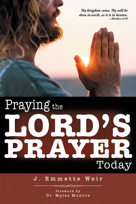 Praying the Lord's Prayer Today