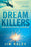Dream Killers : Igniting the Passion to Overcome Your Obstacles and Mistakes