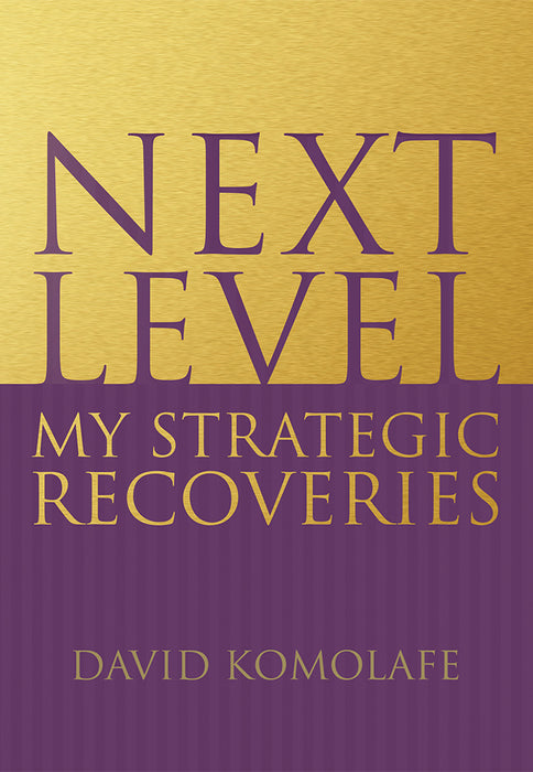 Next Level : My Strategic Recoveries