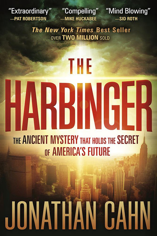 The Harbinger : The Ancient Mystery that Holds the Secret of America's Future