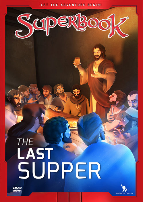 The Last Supper : The King of Kings Becomes the Servant of All