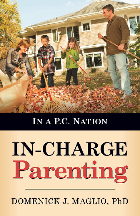 In-Charge Parenting : In a P.C. Nation