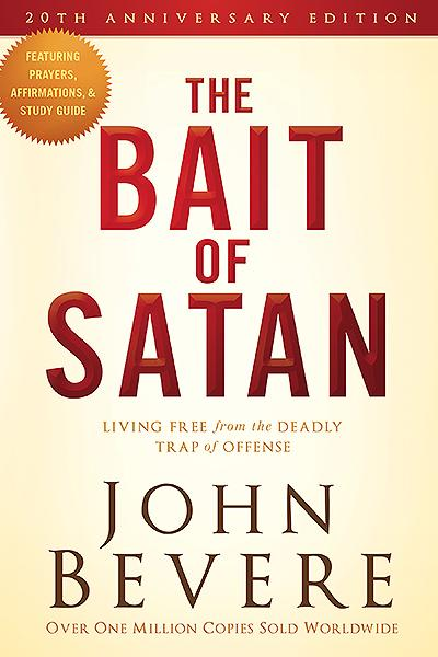 The Bait of Satan, 20th Anniversary Edition : Living Free from the Deadly Trap of Offense
