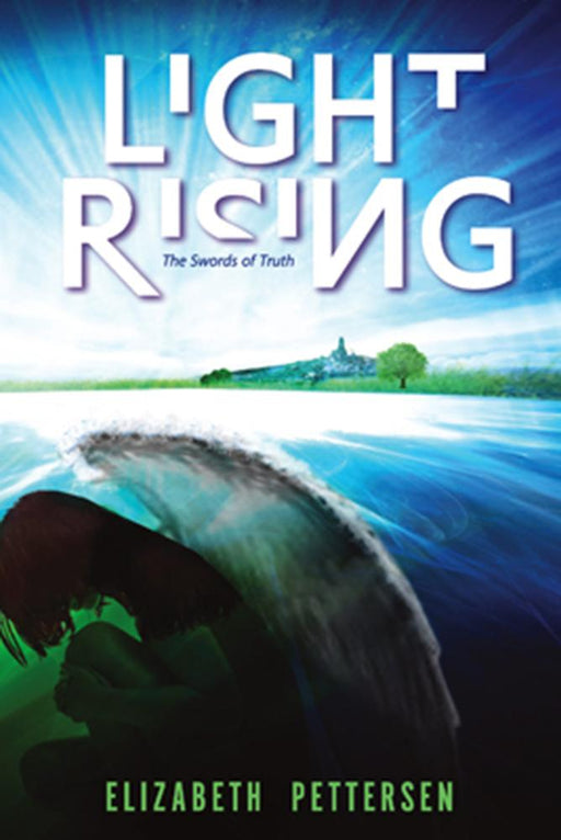 Light Rising : The Swords of Truth