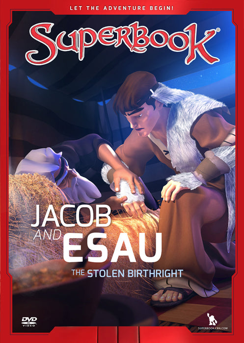 Jacob and Esau : The Stolen Birthright