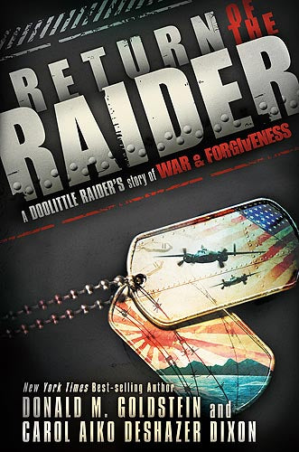 Return of the Raider : A Doolittle Raider's Story of War & Forgiveness