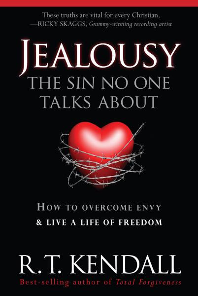 Jealousy--The Sin No One Talks about : How to Overcome Envy and Live a Life of Freedom