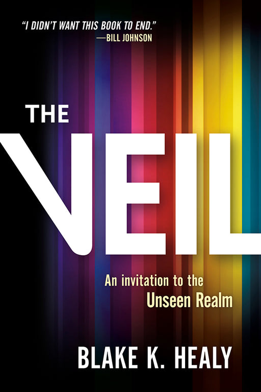The Veil : An Invitation to the Unseen Realm