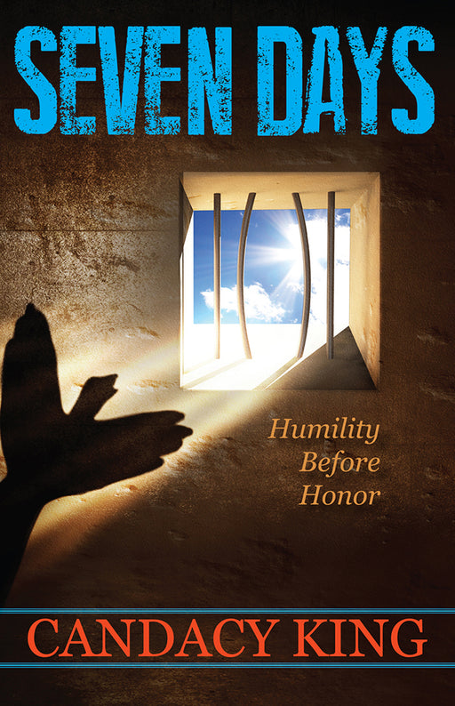 Seven Days : Humility Before Honor