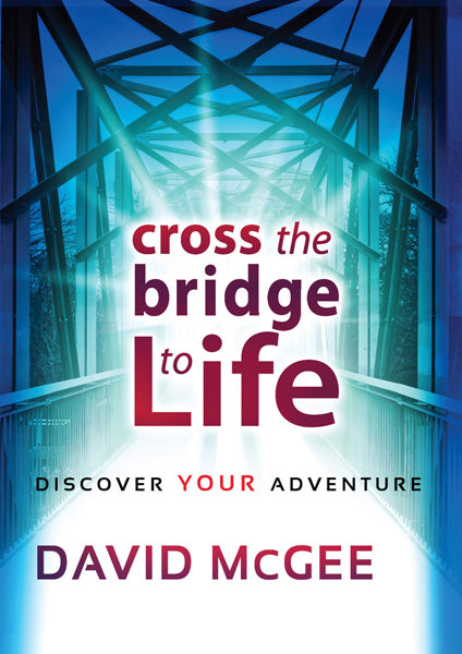 Cross The Bridge To A Better Life : Discover Your Adventure
