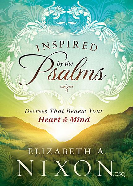 Inspired by the Psalms : Decrees that Renew Your Heart and Mind