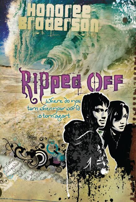 Ripped Off : Where Do You Turn When Your World is Torn Apart