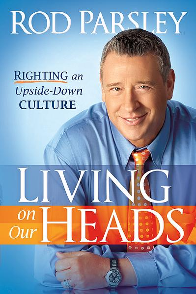 Living On Our Heads : Righting an Upside-Down Culture