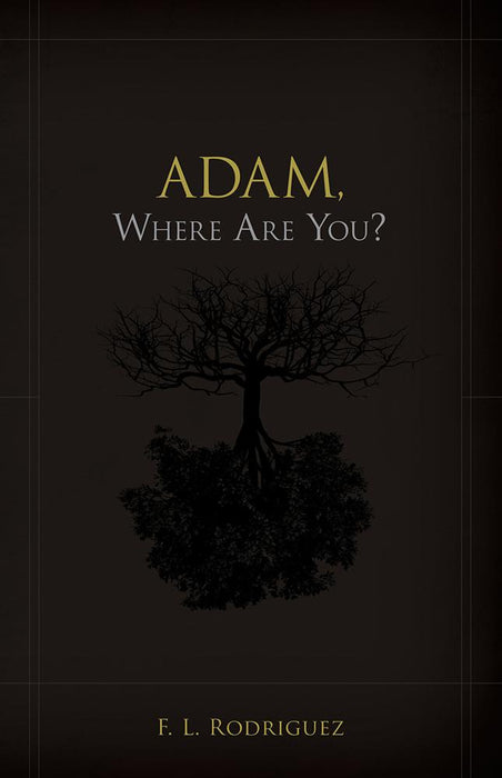 Adam, Where Are You?