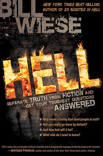 Hell : Separate Truth from Fiction and Get Your Toughest Questions Answered