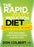 The Rapid Waist Reduction Diet : Get Results Quickly and Safely