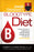 Joseph Christiano's Bloodtype Diet B : A Custom Eating Plan for Losing Weight, Fighting Disease & Staying Healthy for People with Type B Blood
