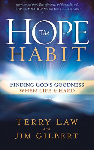 The Hope Habit : How to Confidently Expect God's Goodness in Your Life