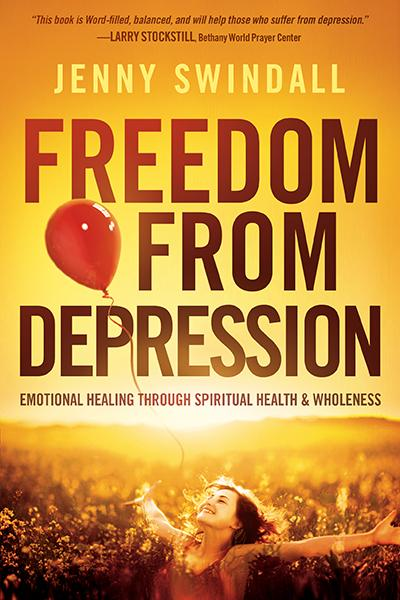 Freedom from Depression : Emotional Healing through Spiritual Health and Wholeness