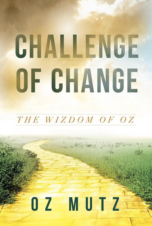 Challenge of Change : The Wizdom of Oz