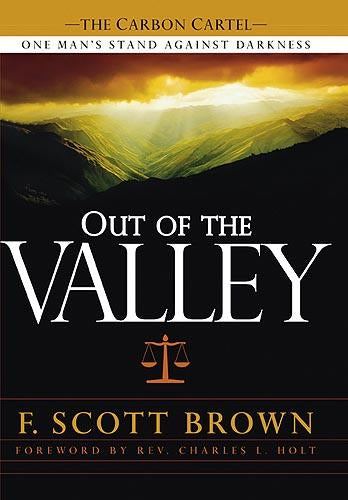 Out Of The Valley : One Man's Stand Against Darkness