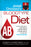 Joseph Christiano's Bloodtype Diet AB : A Custom Eating Plan for Losing Weight, Fighting Disease & Staying Healthy for People with Type AB Blood