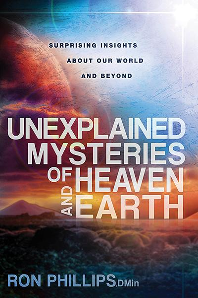 Unexplained Mysteries of Heaven and Earth : Surprising Insights About Our World and Beyond