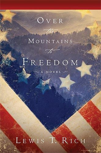Over The Mountain To Freedom : A Novel