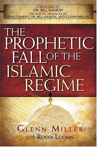 The Prophetic Fall Of The Islamic Regime