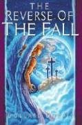 The Reverse Of The Fall
