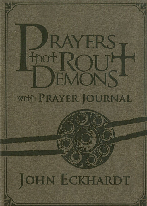 Prayers That Rout Demons With Prayer Journal