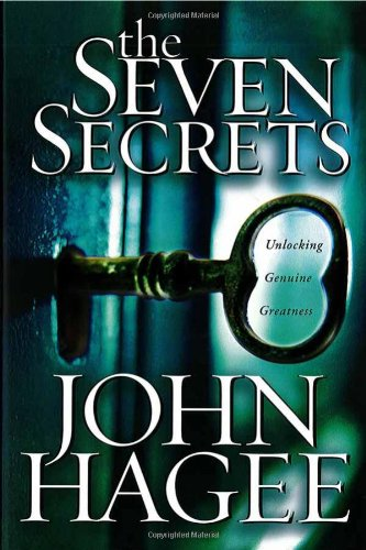 The Seven Secrets : Unlocking genuine greatness