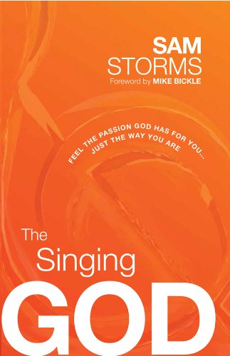 The Singing God : Feel the Passion God Has for You...Just the Way You Are