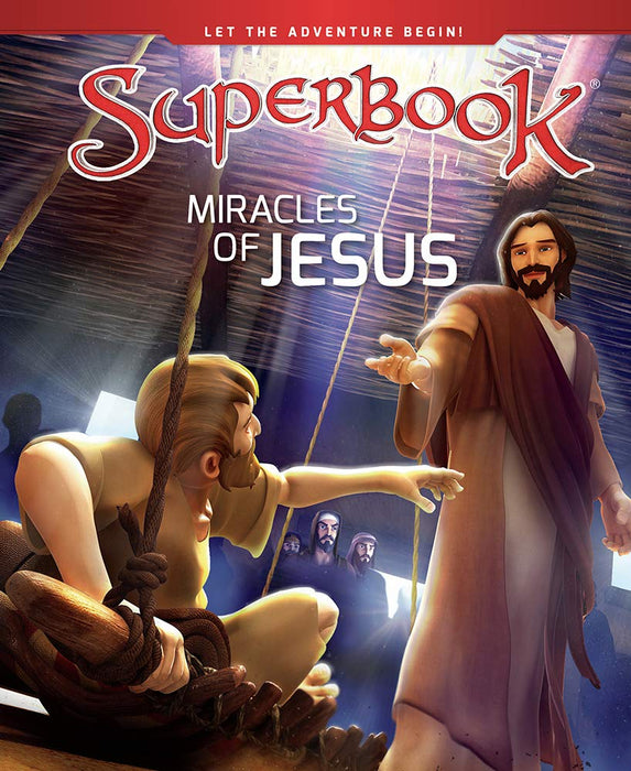 Superbook - Miracles of Jesus (Book) : True Miracles Come Only From God