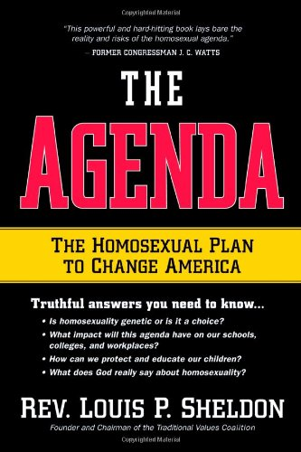 The Agenda : The homosexual plan to change America