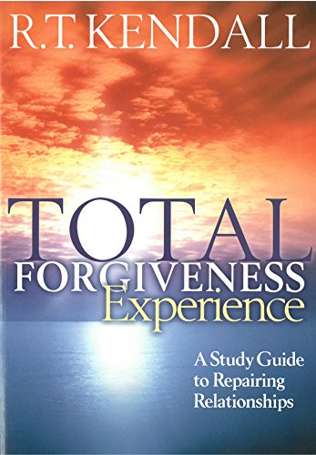 Total Forgiveness Experience : A study guide to reparing relationships