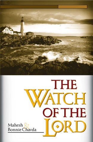 Watch Of The Lord : The Secret Weapon of the Last-Day Church